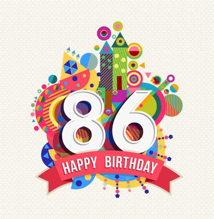 eighty: Happy Birthday eighty six 86 year