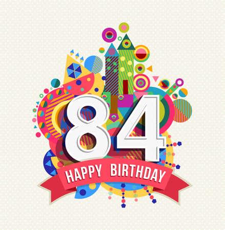 Feliz cumpleaños ochenta y cuatro 84 años