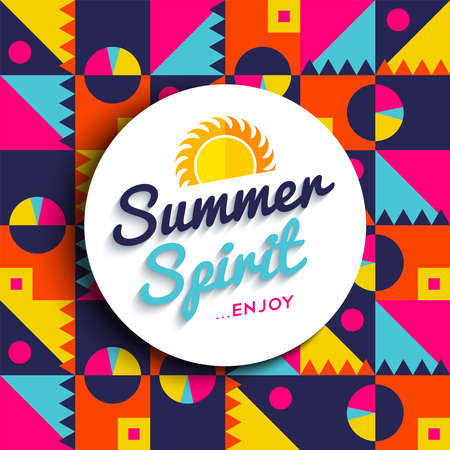 summertime: Summer spirit quote poster, enjoy your summertime vacations text with sun decoration on colorful geometric background. EPS10 vector. Illustration