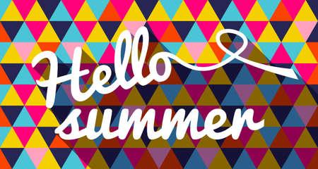 Summertime banner, hello zomer citaat tekst met geometrische levendige kleuren driehoek achtergrond. EPS10 vector.
