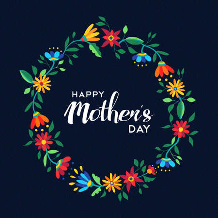 mother: Happy mothers day quote design with cute flower wreath illustration in vibrant spring time colors. EPS10 vector.