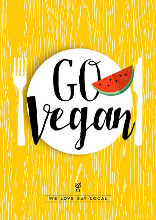 grown: Go vegan illustration design with watermelon fruit meal and locally grown text quote for restaurant menu or food shop. EPS10 vector.