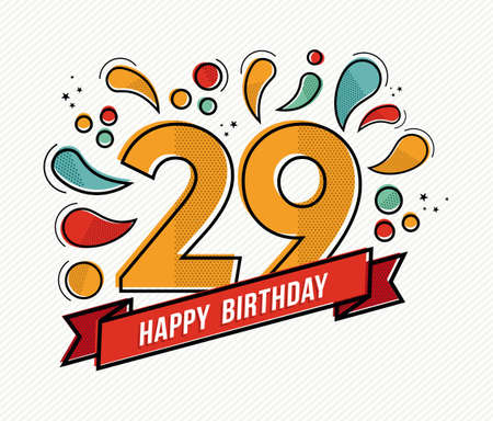 ninth birthday: Happy birthday number 29, greeting card for twenty nine year in modern flat line art with colorful geometric shapes. Anniversary party invitation, congratulations or celebration design. EPS10 vector.