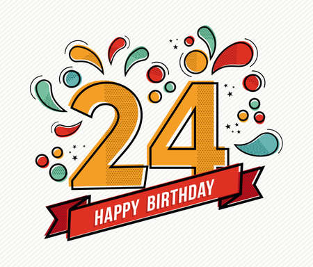 fourth birthday: Happy birthday number 24, greeting card for twenty four year in modern flat line art with colorful geometric shapes. Anniversary party invitation, congratulations or celebration design. EPS10 vector.