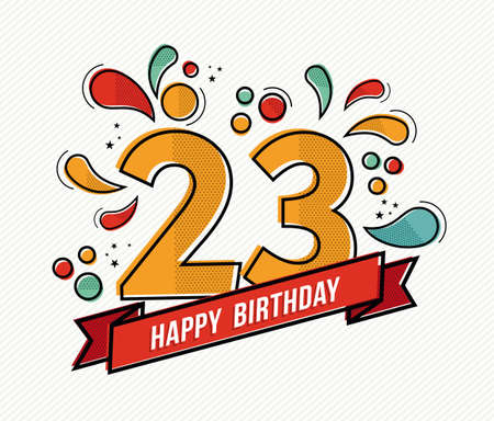 20 23 years: Happy birthday number 23, greeting card for eleven year in modern flat line art with colorful geometric shapes. Anniversary party invitation, congratulations or celebration design. EPS10 vector.