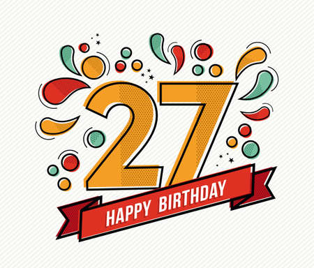 adult birthday party: Happy birthday number 27, greeting card for twenty seven year in modern flat line art with colorful geometric shapes. Anniversary party invitation, congratulations or celebration design. EPS10 vector.