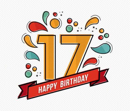 17th: Happy birthday number 17, greeting card for seventeen year in modern flat line art with colorful geometric shapes. Anniversary party invitation, congratulations or celebration design. EPS10 vector.