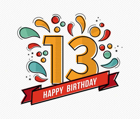 thirteen: Happy birthday number 13, greeting card for thirteen year in modern flat line art with colorful geometric shapes. Anniversary party invitation, congratulations or celebration design. EPS10 vector. Illustration