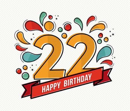adult birthday party: Happy birthday number 22, greeting card for twenty two year in modern flat line art with colorful geometric shapes. Anniversary party invitation, congratulations or celebration design. EPS10 vector. Illustration