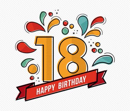 Happy birthday nummer 18, wenskaart voor achttien jaar in de moderne vlakke lijn kunst met kleurrijke geometrische vormen. Uitnodiging van de verjaardagspartij, felicitaties of viering ontwerp. EPS10 vector. Stock Illustratie