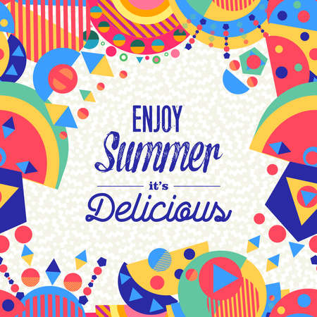 Enjoy summer lettering background illustration design, enjoy vacation concept with colorful decoration. Summertime party invitation, fun typography greeting card or poster. EPS10 vector. Vettoriali