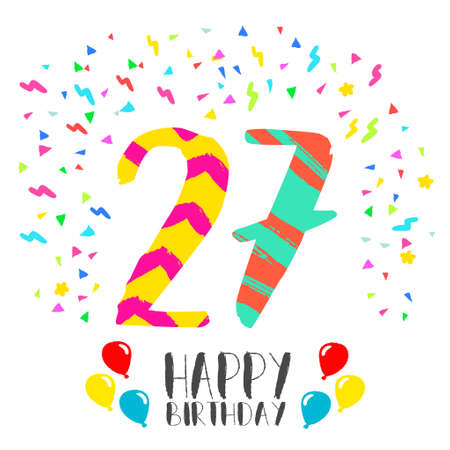 Happy birthday number 27, greeting card for twenty seven year in fun art style with party confetti. Anniversary invitation, congratulations or celebration design.