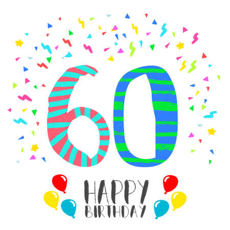 Happy birthday number 60, greeting card for sixty year in fun art style with party confetti. Anniversary invitation, congratulations or celebration design.