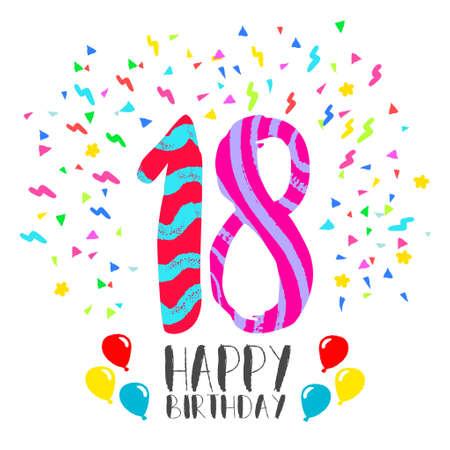 Número 18 del feliz cumpleaños, tarjeta de felicitación durante dieciocho años en el estilo del arte de la diversión con confeti partido. invitación del aniversario, felicitaciones o celebración de diseño. Foto de archivo - 66887201