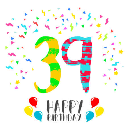 Happy birthday number 39, greeting card for thirty nine year in fun art style with party confetti. Anniversary invitation, congratulations or celebration design.