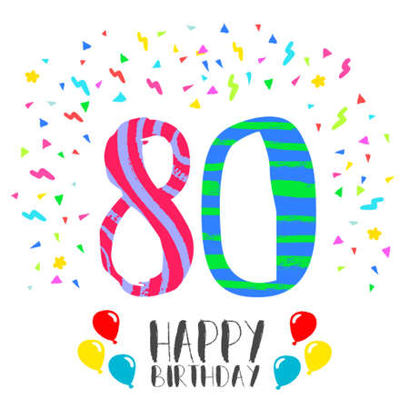 Happy birthday number 80, greeting card for eighty year in fun art style with party confetti. Anniversary invitation, congratulations or celebration design. Illustration