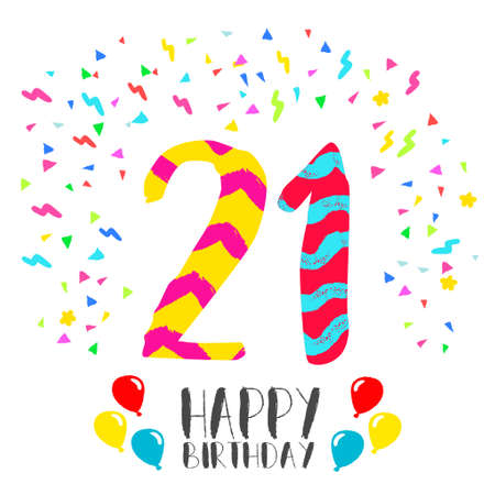 birthday party invitation: Happy birthday number 21, greeting card for twenty one year in fun art style with party confetti. Anniversary invitation, congratulations or celebration design.