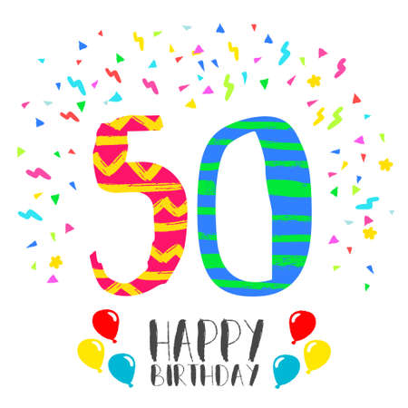decade: Happy birthday number 50, greeting card for fifty year in fun art style with party confetti. Anniversary invitation, congratulations or celebration design.