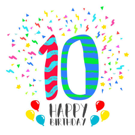 number 10: Happy birthday number 10, greeting card for ten year in fun art style with party confetti. Anniversary invitation, congratulations or celebration design. Illustration