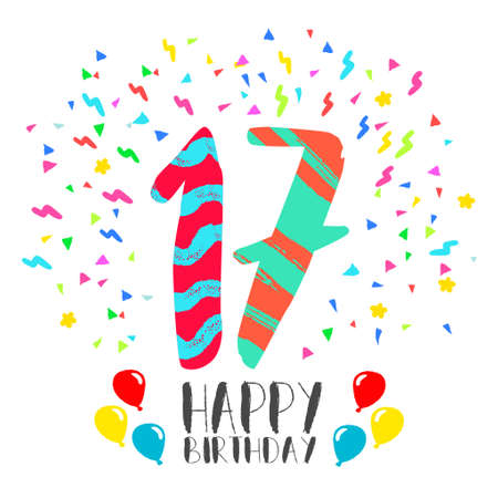 Happy birthday number 17, greeting card for seventeen year in fun art style with party confetti. Anniversary invitation, congratulations or celebration design. Illustration