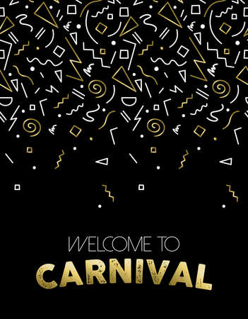 parade confetti: Welcome to carnival illustration, gold party confetti in abstract linear style for event poster, card or invitation.