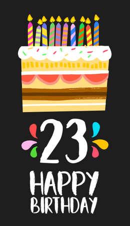 Buon compleanno numero 23, biglietto di auguri per ventitré anni in stile art divertente con torta e le candele.