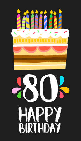 80th: Happy birthday number 80, greeting card for eighty years in fun art style with cake and candles.