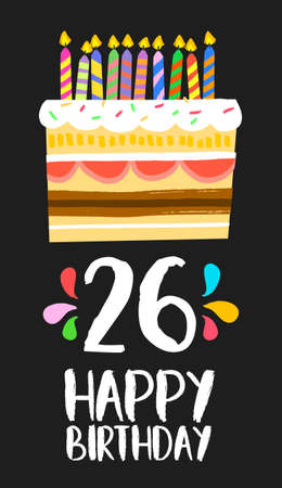 26th: Happy birthday number 26, greeting card for twenty six years in fun art style with cake and candles.