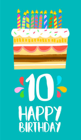 Happy birthday number 10, greeting card for ten years in fun art style with cake and candles. Illustration