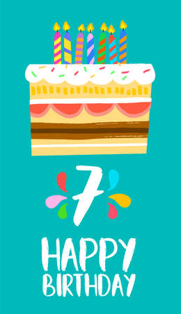seven years: Happy birthday number 7, greeting card for seven years in fun art style with cake and candles.