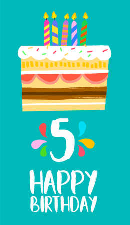 Happy birthday number 5, greeting card for five years in fun art style with cake and candles. Illustration