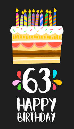 third age: Happy birthday number 63, greeting card for sixty three years in fun art style with cake and candles.