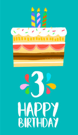 third age: Happy birthday number 3, greeting card for three years in fun art style with cake and candles. Illustration