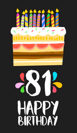 81: Happy birthday number 81, greeting card for eighty one years in fun art style with cake and candles.