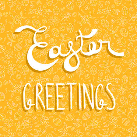 greeting season: Happy Easter greeting card, celebration quote on holiday background with hand drawn doodles. EPS10 vector.