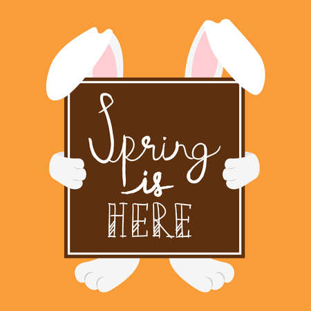 Spring is Here card design with easter rabbit holding typography quote sign for holiday celebration.