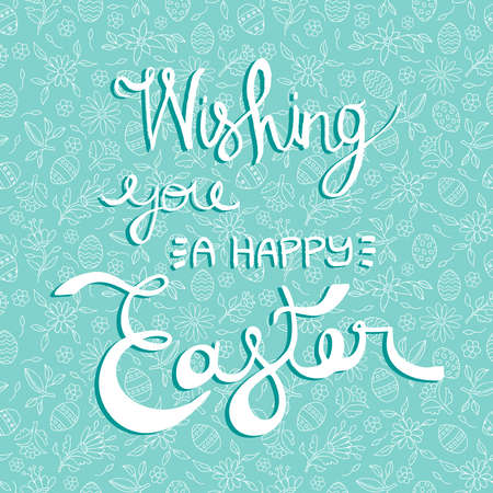 sketch: Happy Easter greeting card, celebration quote on holiday background with hand drawn doodles. EPS10 vector.