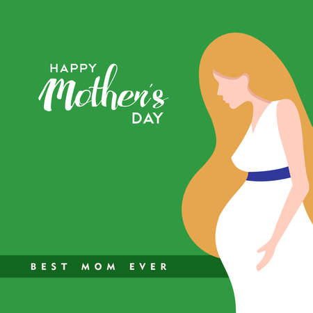 Happy mothers day card illustration, pregnant mom with holiday typography quotes. EPS10 vector. Illustration