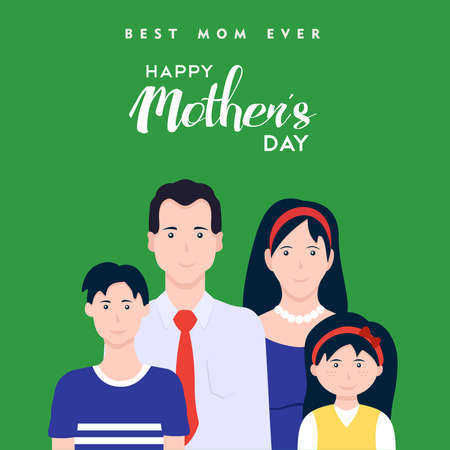 Happy mothers day card illustration, family celebrating mom holiday with typography quote. EPS10 vector.