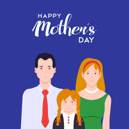 Happy mothers day illustration card. Mom, dad and daughter celebrating holiday together. EPS10 vector. Illustration
