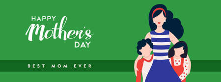 Mothers day illustration for social media header, mom with kids and happy typography quote. EPS10 vector.
