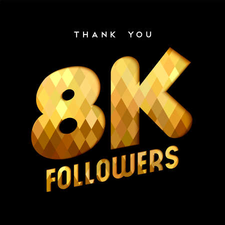 8000 followers thank you gold paper cut number illustration. Special 8k user goal celebration for eight thousand social media friends, fans or subscribers. EPS10 vector.