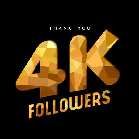 4000 信者ありがとうございます金紙はカット数の図です。特別な 4 k ユーザー ゴール四千ソーシャル メディア友達、ファンまたはサブスクライバー  イラスト・ベクター素材