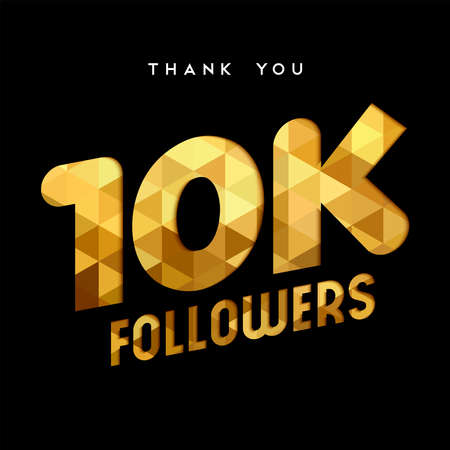 10000 followers thank you gold paper cut number illustration. Special 10k user goal celebration for ten thousand social media friends, fans or subscribers. EPS10 vector. Stock Illustratie
