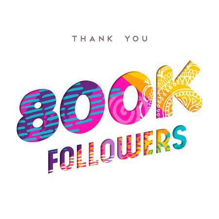 800000 followers thank you paper cut number illustration. Special 800k user goal celebration for eight hundred thousand social media friends, fans or subscribers. EPS10 vector. Ilustrace