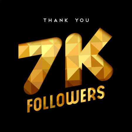 7000 followers thank you gold paper cut number illustration. Special 7k user goal celebration for seven thousand social media friends, fans or subscribers. EPS10 vector.
