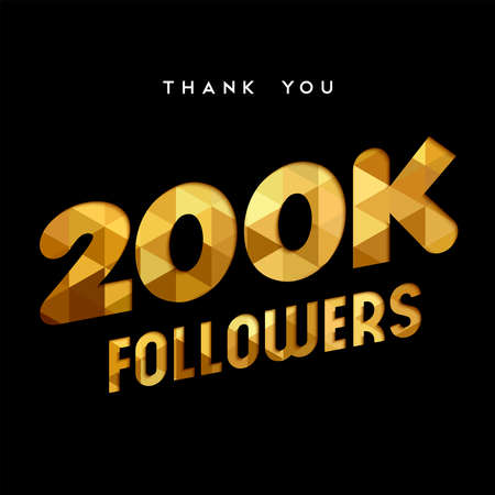 200000 followers thank you gold paper cut number illustration. Special 200k user goal celebration for two hundred thousand social media friends, fans or subscribers. EPS10 vector.