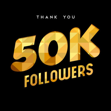 50000 followers thank you gold paper cut number illustration. Special 50k user goal celebration for fifty thousand social media friends, fans or subscribers. EPS10 vector. Illustration