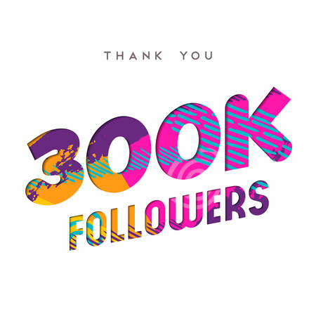 300000 followers thank you paper cut number illustration. Special 300k user goal celebration for three hundred thousand social media friends, fans or subscribers. EPS10 vector. Illustration