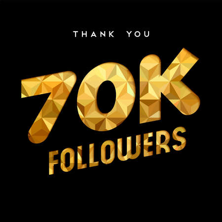 70000 followers thank you gold paper cut number illustration. Special 70k user goal celebration for seventy thousand social media friends, fans or subscribers. EPS10 vector. Ilustrace